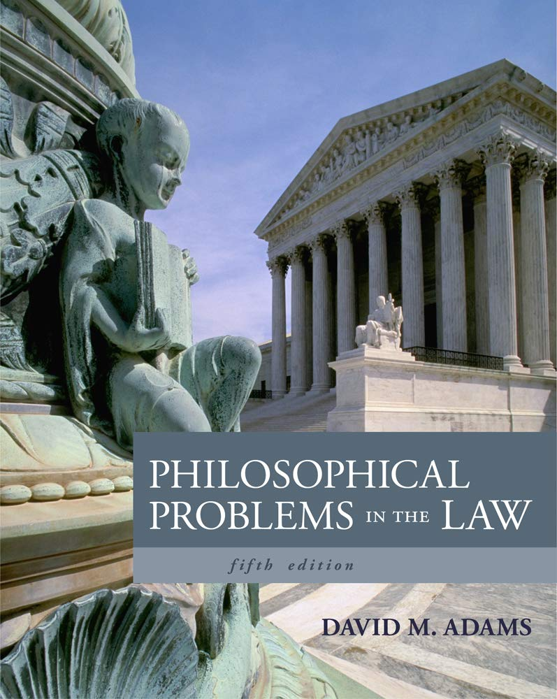 Philosophical Problems in the Law by Cengage Learning
