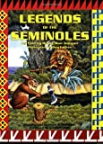 Legends of the Seminoles, Betty Mae Jumper and Peter Gallagher, 1561640409