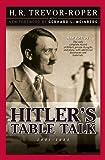 Hitler's Table Talk: 1941 - 1944