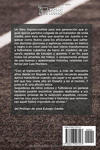 Tú querías ser Juanito... y yo driblar como Rubio (Spanish Edition): Luis Montero Trénor, José Eulogio Gárate: 9788417407223: Amazon.com: Books