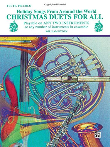 Christmas Duets For All (Holiday Songs From Around The World): Flute, Piccolo