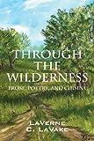 Through the Wilderness, LaVerne C. LaVake, 1478700742