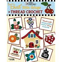 "Mary Engelbreit: ""Breit"" Little Things in Thread Crochet"