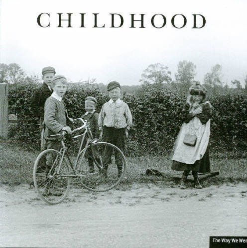 Childhood: Childhood (Way We Were S.)