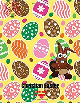 Christian easter sketch book for toddlers blank paper for drawing doodling or sketching 120 large blank pages 85x11 for sketching inspiring christian easter gifts for kids volume 5 amazon negle Images