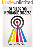 28 Rules For Inevitable Success