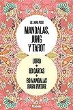 Mandalas, Jung y Tarot: Un recorrido de arte simbólico
