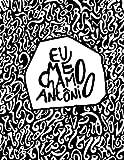 """""""Eu Me Chamo Antonio (Em Portugues do Brasil)"""" av Pedro Gabriel"""