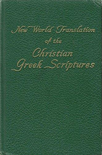 New World Translation of the Christian Greek Scriptures