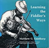 img - for Learning the Fiddler's Ways by Matthew G. Guntharp (1979-12-01) book / textbook / text book