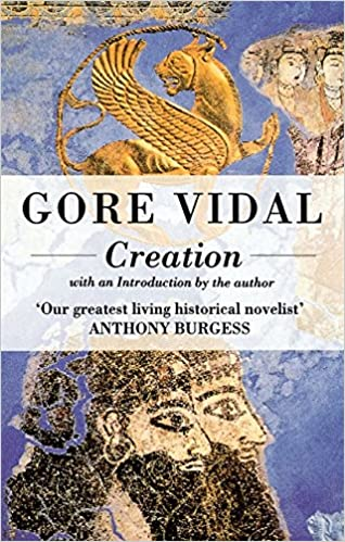 Image result for creation gore vidal