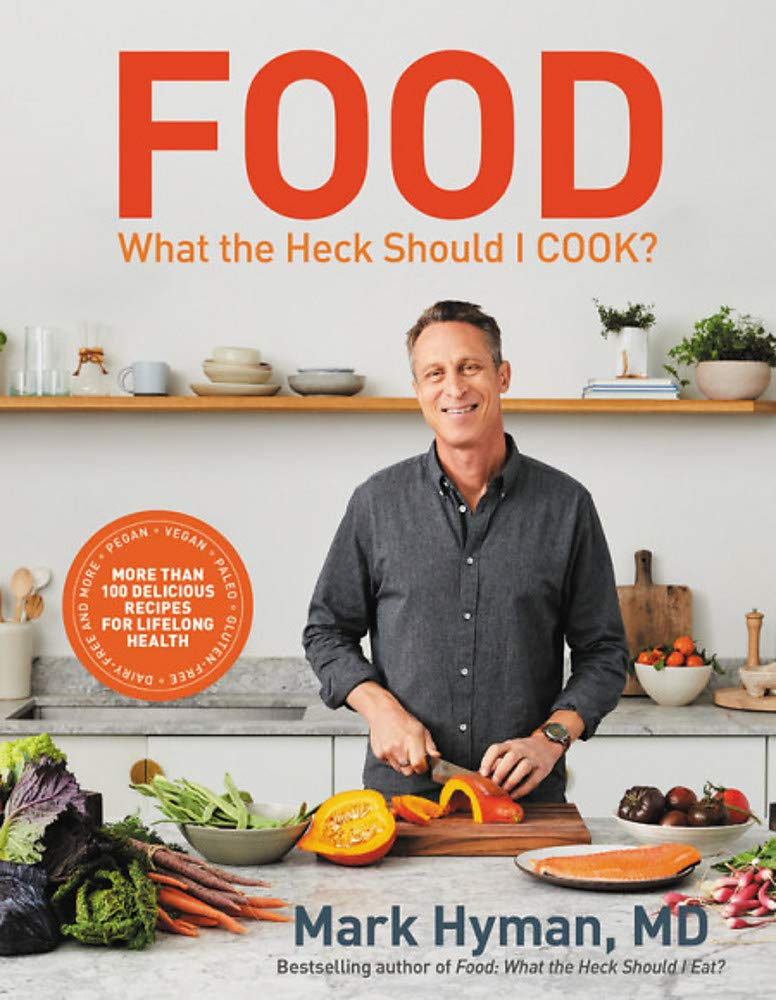 Food: What the Heck Should I Cook?: More than 100 Delicious Recipes--Pegan, Vegan, Paleo, Gluten-free, Dairy-free, and More--For Lifelong Health by AMERICAN WEST BOOKS