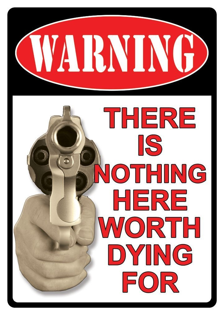 WARNING Nothing Here Worth Dying For 2nd Amendment Metal Sign Indoor Outdoor Rivers Edge CB Outdoor
