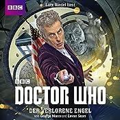 Der verlorene Engel (Doctor Who: Der 12. Doktor)   George Mann, Cavan Scott