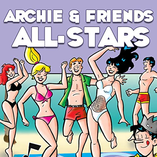 Archie & Friends All-Stars -