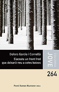 Sacosta un front fred que deixarà neu a cotes baixes: Premi Ramon Muntaner