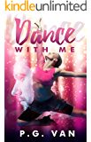 Dance With Me: A Sweet, Passionate Romance