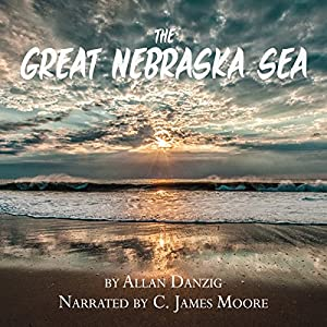 The Great Nebraska Sea Audiobook