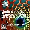 A Bridge to the Future: Understanding Nanotechnology, Part 1
