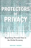 Protectors of Privacy, Abraham L. Newman, 0801445493