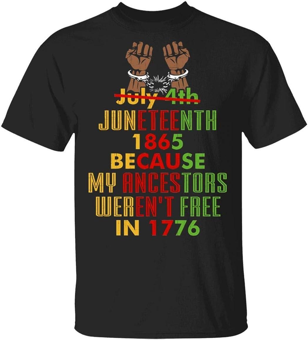 Juneteenth Not July 4th Because My Ancestors Weren't Free 1776 T-Shirt