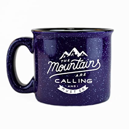 The Mountains Are Calling And I Must Go Ceramic Campfire Coffee Mug 15oz    Unique Gift