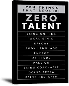 "Inspirational Canvas Wall Art Motivational Painting Positive Entrepreneur Quotes Posters Ten Things that Require Zero Talent Picture Prints Artwork Decor for Home Office Bedroom Framed (12""Wx18""H)"