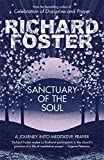 Sanctuary of the Soul: A Journey Into Meditative Prayer