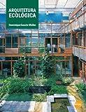 img - for Arquitetura Ecol gica (Em Portuguese do Brasil) book / textbook / text book