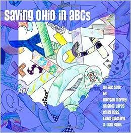 Saving Ohio In ABC's: LBMS Book Club: 9781438220130: Amazon com: Books