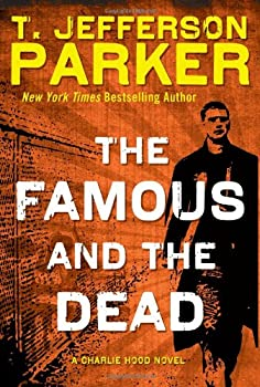 The Famous and the Dead 1410457001 Book Cover