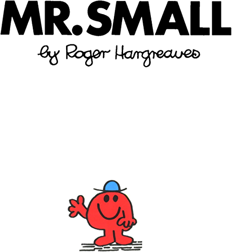 Mr. Small (Mr. Men and Little Miss) (English Edition)