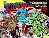 img - for Superman: The Golden Age Newspaper Dailies: 1944-1947 (Superman Golden Age Dailies) book / textbook / text book