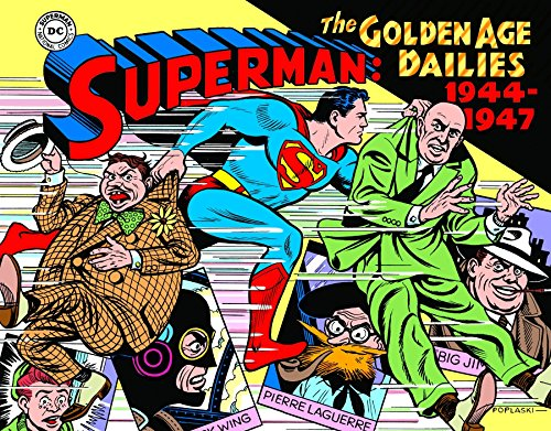 Superman: The Golden Age Newspaper Dailies: 1944-1947 (Superman Golden Age Dailies) (Best Daily Newspaper Uk)