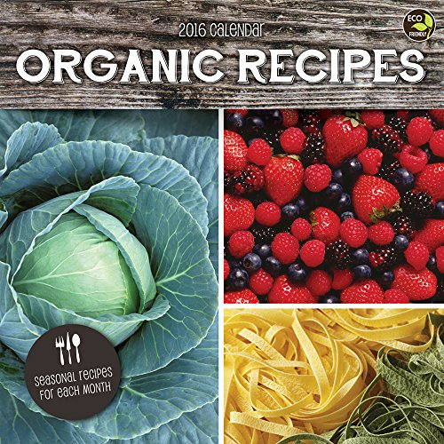 2016 Organic Recipes Wall Calendar by TF Publishing