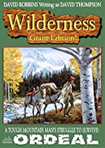 ORDEAL (A WILDERNESS GIANT WESTERN BOOK 4)