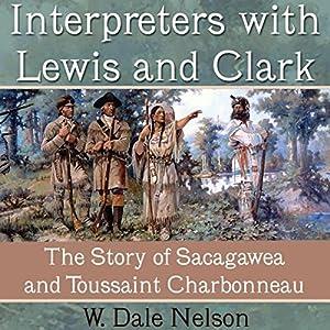 Interpreters with Lewis and Clark Audiobook