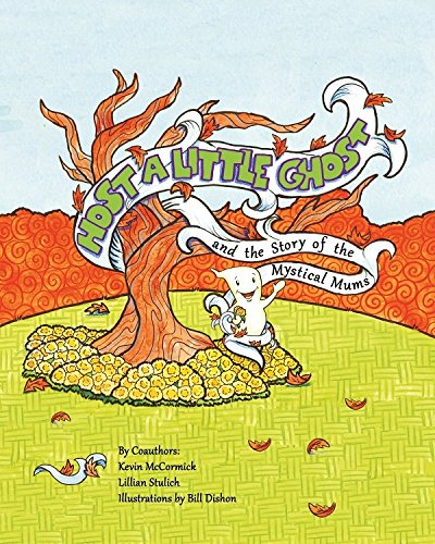 Download Host a Little Ghost and the Story of the Mystical Mums pdf epub