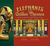 Elephants and Golden Thrones, Trish Marx, 0810994852