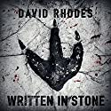 Written in Stone Audiobook by David Rhodes Narrated by Sangita Chauhan