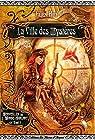 Merveilles du Monde Hurlant, tome 1 : La Ville des mystères par Hirt