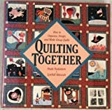Quilting Together, Paula Nadelstern and Hanco Nadelstern, 0517568942