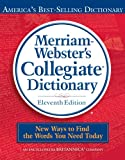 Merriam-Webster's Collegiate Dictionary, 11th Edition, Merriam-Webster, 0877798095
