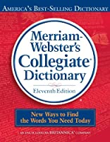 Merriam-Webster's Collegiate Dictionary, 11th Edition Front Cover