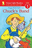Chuck's Band (Green Light Readers Level 1)