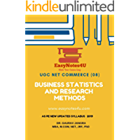 Business Statistics and Research Methods: For UGC NET Commerce (ugcnet Book 6)