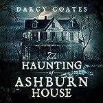 The Haunting of Ashburn House | Darcy Coates