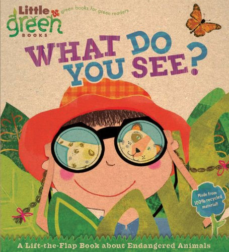 What Do You See?: A Lift-the-Flap Book About Endangered Animals (Little Green Books) -
