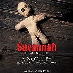 Savannah | Brian Evans,Theodore Hamby III