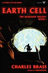 Earth Cell: The UX-Blood Trilogy Book I Paperback
